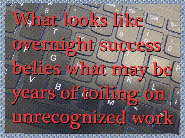 Not overnight success