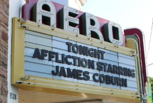 Aero Theatre Marquee AFFLICTION